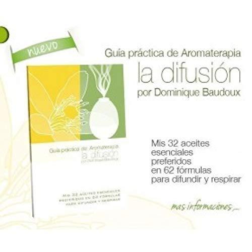 Guia practica de Aromaterapia, la difusión.