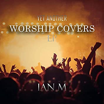 Yet Another Worship Covers EP