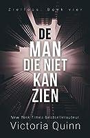 De man die niet kan zien (Zielloos Book 4)
