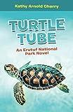 Turtle Tube: An Erutuf National Park Novel