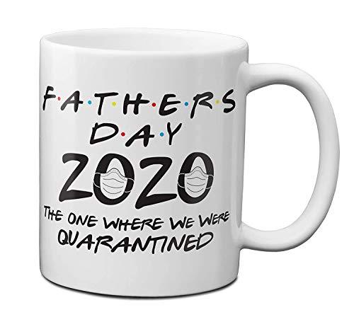Festa del papà 2020 Il luogo in cui siamo stati messi in quarantena Tazza da caffè da 350 ml Preventivo divertente Tazza da novità Miglior regalo per papà Tazza in porcellana Tazza da tè in quarantena