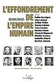 L'effondrement de l'empire humain - Regards croisés