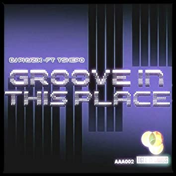 Groove In This Place
