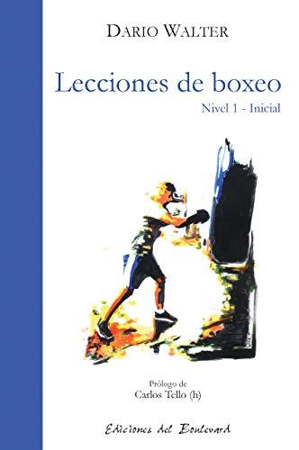 Lecciones de boxeo: lecciones de boxeo nivel 1-inicial