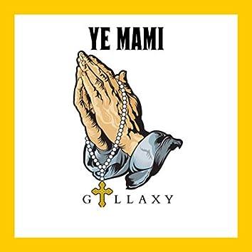 Ye mame