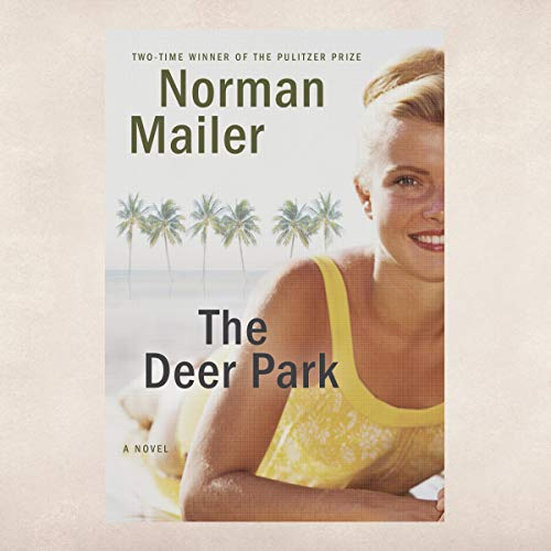 The Deer Park audiobook cover art