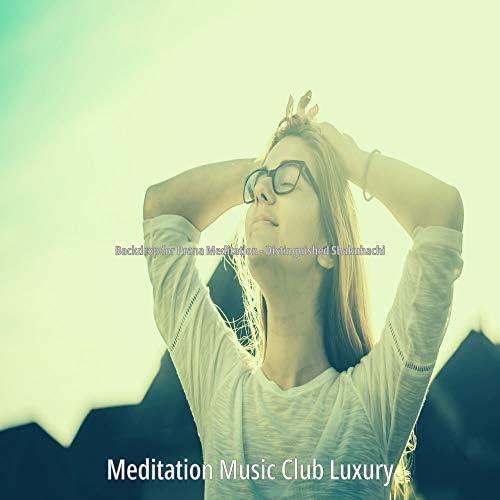 Meditation Music Club Luxury