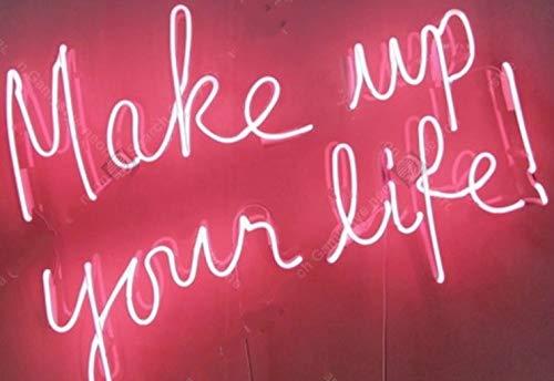 Neón Luz Lámpara Make Up Your Life Neon Sign Encantador Hecho A Mano De Neón Luz Signo Decorar El Hogar Dormitorio Icónico Art Neon Lámparas Adornan La Lámpara Artwork