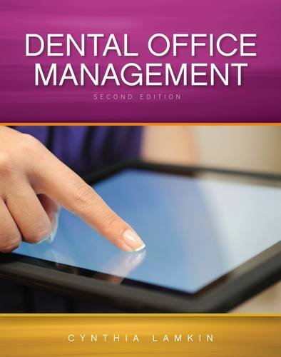 Compare Textbook Prices for Dental Office Management 2 Edition ISBN 9781133283119 by Lamkin, Cindy
