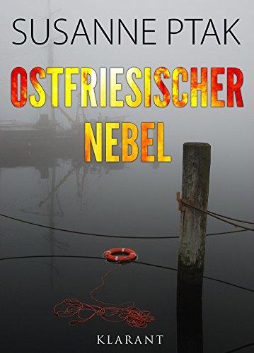 Ostfriesischer Nebel. Ostfrieslandkrimi