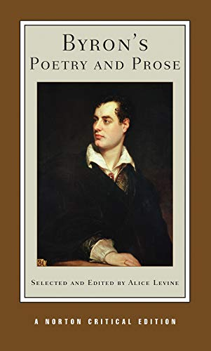 Byron, G: Byron's Poetry and Prose (Norton Critical Editions, Band 0)