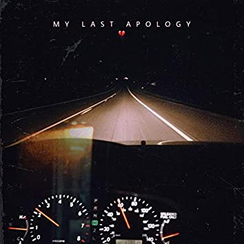 My Last Apology