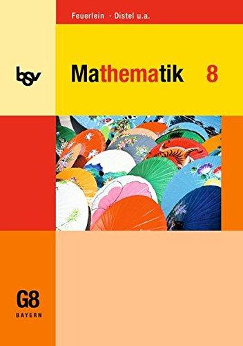 bsv Mathematik - Gymnasium Bayern: 8. Jahrgangsstufe - Schülerbuch Mathematik