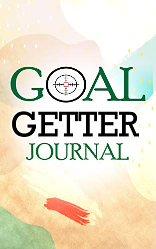 """Goal Getter Journal: Daily Productivity Planner With Motivational Quotes, Goal Getter Book, Portable Goal Getter, Pocket Size 5.06'x7.81"""" (English Edition)"""