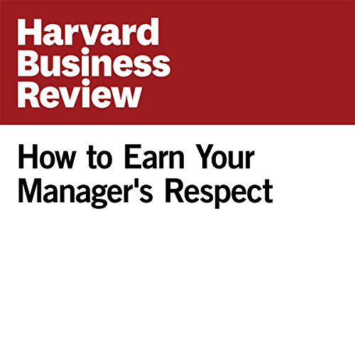 How to Earn Your Manager's Respect audiobook cover art