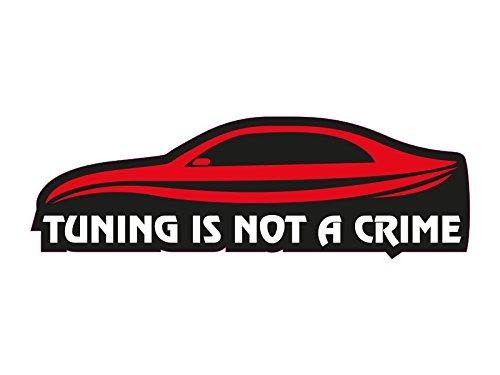1 x Aufkleber Tuning Is Not A Crime Sticker Turbo Car Autoaufkleber OEM JDM NEU
