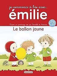 Premiers livres CP Emilie Le ballon jaune