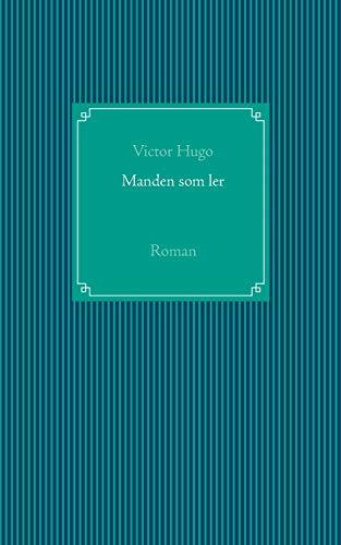 Manden som ler: Roman