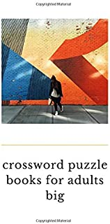 crossword puzzle books for adults big: This book crossword puzzle books for adults big printAboutcrossword puzzle books me...