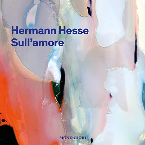 Sull'amore Audiobook By Herman Hesse cover art