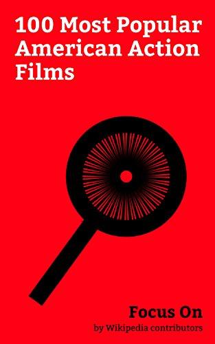Focus On: 100 Most Popular American Action Films: Logan (film), Guardians of the Galaxy Vol. 2, Power Rangers (film), John Wick, Wonder Woman (2017 film), ... Seven (2016 film), etc. (English Edition)