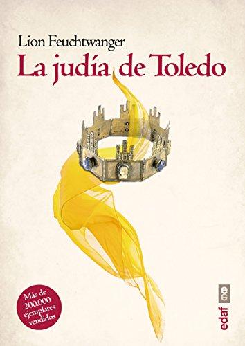 La judía de Toledo (Voz y tiempo) de [Lion Feuchtwanger, Ana Tortajada]