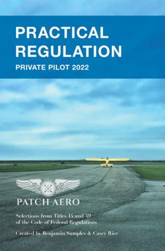PRACTICAL REGULATION: Private Pilot 2022