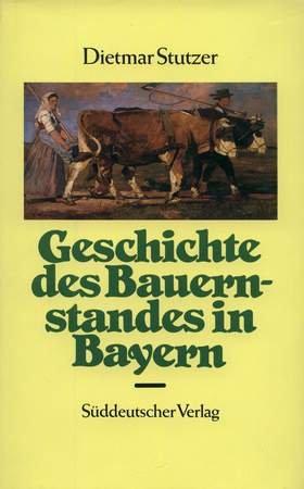 Geschichte des Bauernstandes in Bayern