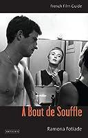A bout de souffle (French Film Guide)