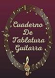 Cuaderno de tablatura guitarra: Libreta para Guitarra con Ta