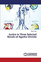 Justice in Three Selected Novels of Agatha Christie