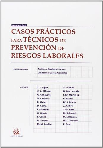 Casos prácticos para técnicos de prevención de Riesgos Laborales (Manuales de Derecho del Trabajo y Seguridad Social)