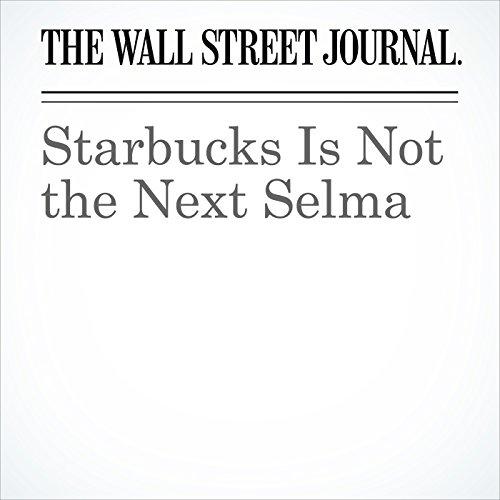 Starbucks Is Not the Next Selma copertina