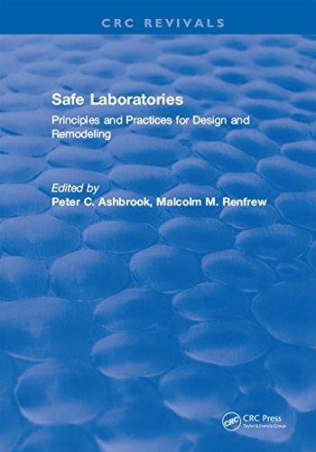 Safe Laboratories: Principles and Practices for Design and Remodeling