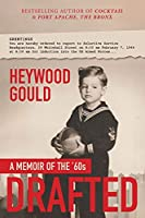 Drafted, A Memoir of the '60's