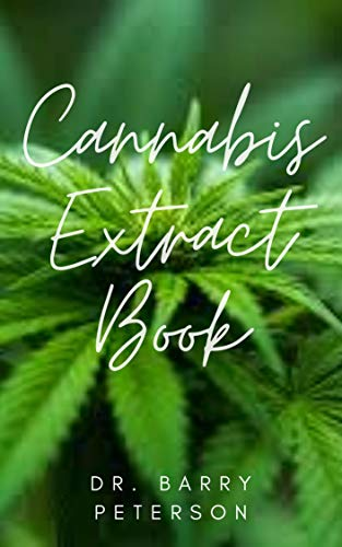 Cannabis Extract Book (English Edition)