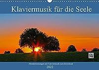 Klaviermusik fuer die Seele (Wandkalender 2022 DIN A3 quer): Abendstimmungen mit zauberhafter Klaviermusik zum Download (Monatskalender, 14 Seiten )