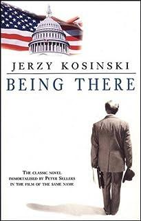 Being There (Black Swan) by Jerzy Kosinski (23-Sep-1983) Paperback