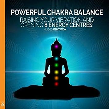 Powerful Chakra Balance: Raising Your Vibration and Opening 8 Energy Centres. (Guided Meditation) [feat. Jess Shepherd]