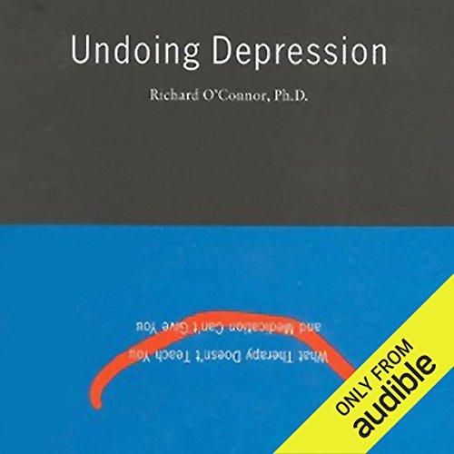 Undoing Depression  audiobook cover art