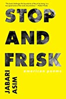 Stop and Frisk: American Poems