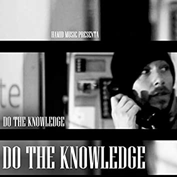 Do the Knowledge