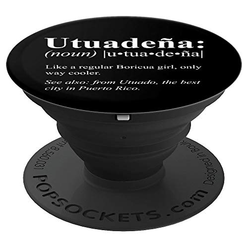 Boricua Utuado Puerto Rico Gift - Utuadeña Definifion PopSockets Grip and Stand for Phones and Tablets