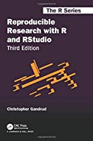 Reproducible Research with R and RStudio (Chapman & Hall/CRC The R Series)