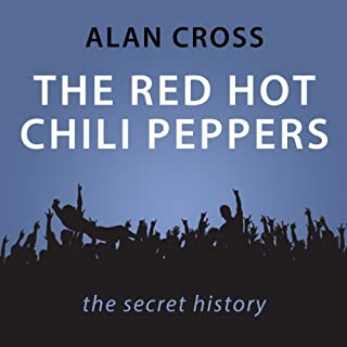 The Red Hot Chili Peppers     The Alan Cross Guide              De :                                                                                                                                 Alan Cross                               Lu par :                                                                                                                                 Alan Cross                      Durée : 34 min     Pas de notations     Global 0,0