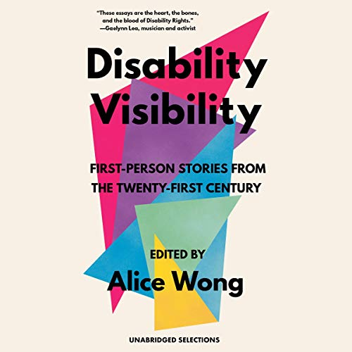Disability Visibility: First-Person Stories from the Twenty-First Century Titelbild