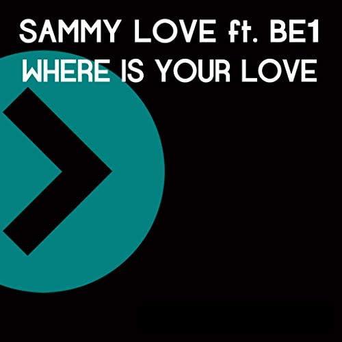 Sammy Love & BE1