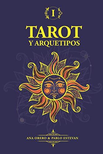 Tarot y Arquetipos: Arcanos del Tarot y Psicología de Jung