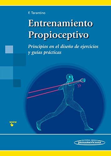 Entrenamiento propioceptivo (incluye version digit: Principios en el diseño de ejercicios y guías prácticas (incluye versión digital)