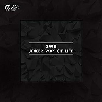 Joker Way Of Life
